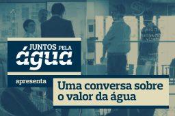 Conversa com Fernando Santos-Reis: Valor da Água